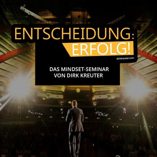 Dirk Kreuter Seminar Entscheidung Erfolg